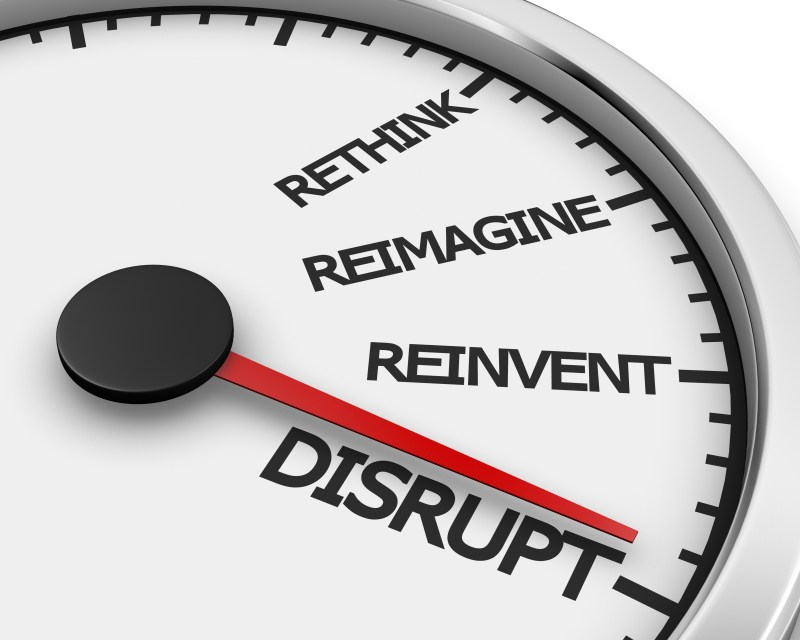 Disrupt your industry