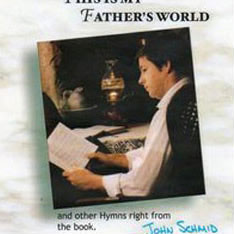 This is My Father's World Album - John Schmid