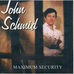 Maximum Security Album - John Schmid