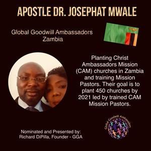 Apostle Dr. Josephat Mwale - Global Goodwill Ambassador