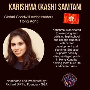 Karishma (KASH) Samtani - Hong Kong - Global Goodwill Ambassadors