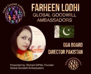 Farheen Lodhi - Global Goodwill Ambassadors GGA - Board Director Pakistan