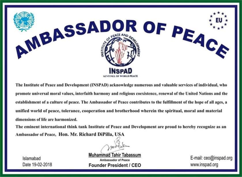 International reputed think tank Institute of Peace and Development INSPAD announced Richard DiPilla - Founder Global Goodwill Ambassadors (GGA) as new Ambassador of Peace