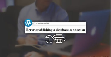 How To Fix Error Establishing A Database Connection In WordPress