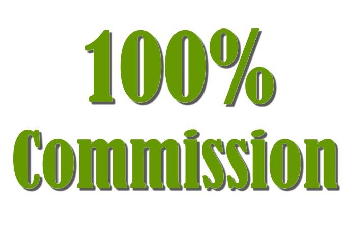 100% COMMISSION