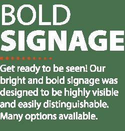 Bold Signage