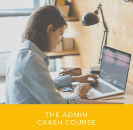 The Admin Crash Course