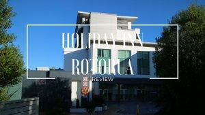 Holiday Inn Rotorua Review