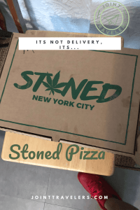 It's Not Delivery, It's Stoned Pizza NYC | Joint Travelers