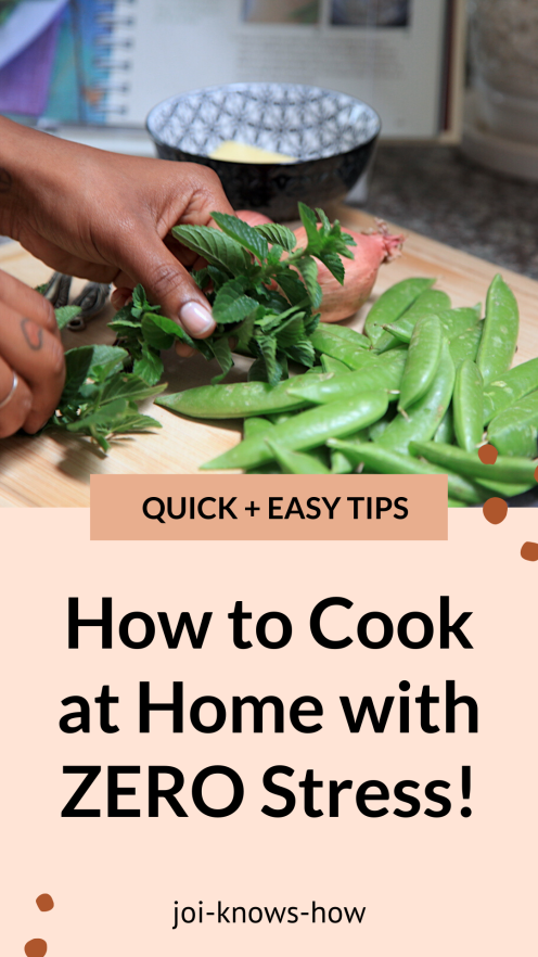 Home Cook | Learn How to Cook at Home | How to Cook Better | Cooking at Home | multi-passionate creatives | Joi Knows How blog