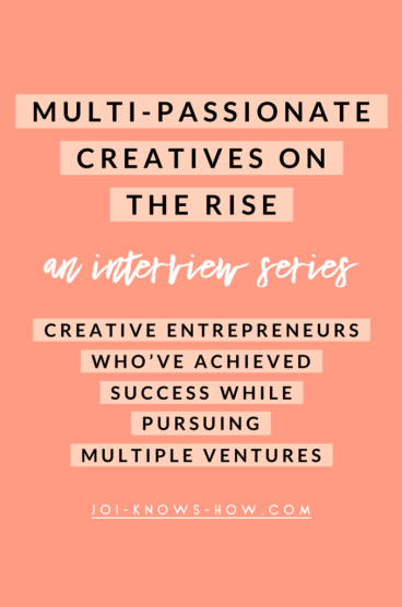 Multi-Passionate Creatives on the Rise