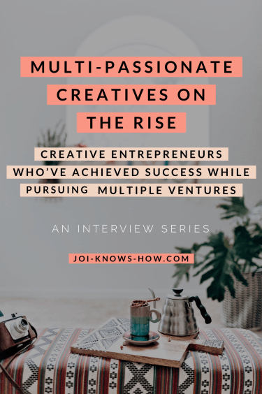 Multi-Passionate Creatives on the Rise!