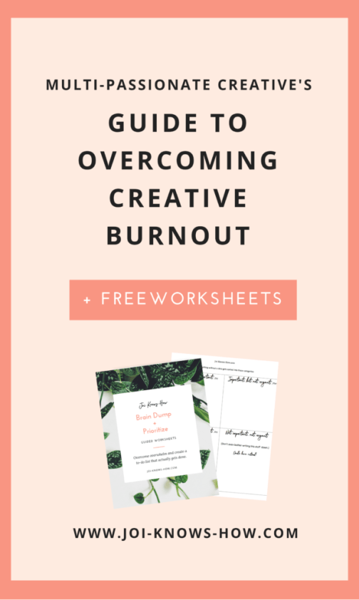 4 Signs You're On the Verge of Creative Exhaustion | Multi-passionate Creative's Guide to Overcoming Burnout | Joi Knows How | Creative Abundance Tribe