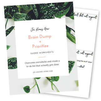Feeling overwhelmed? Grab my FREE printable brain dump + prioritize worksheets!