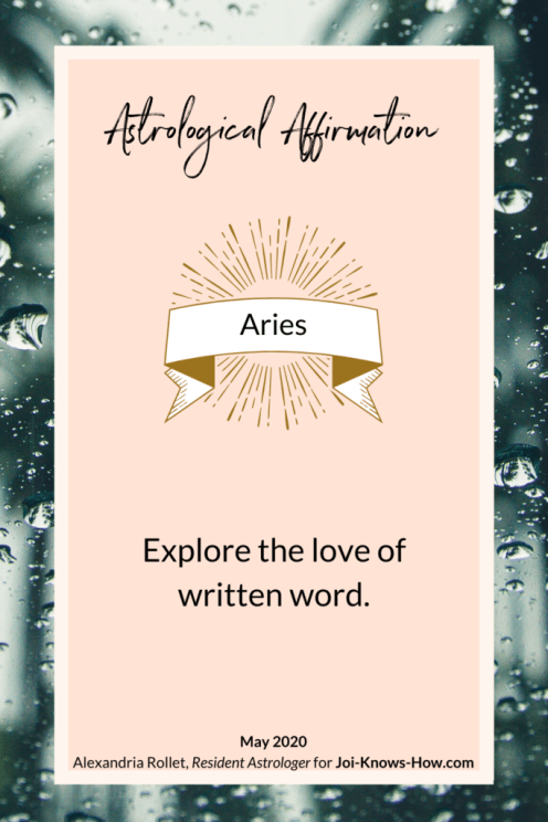 Aries | May 2020 Astrological Horoscopes | Affirmations | multi-passionate creatives | Joi Knows How blog