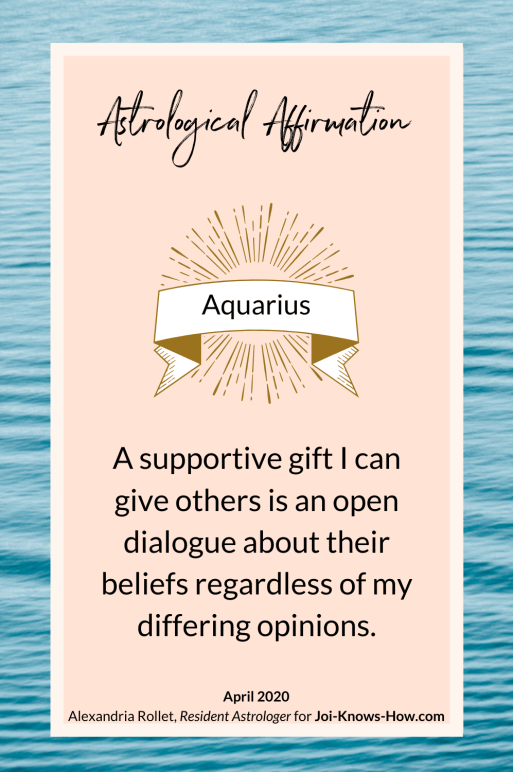 Aquarius |April 2020 Astrological Horoscopes | Full Moon | New Moon| Affirmations | multi-passionate creatives | Joi Knows How blog