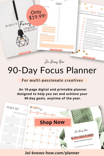 Planner | Finding Focus | Multi-Passionate Focus | Mastering Focus | How to Focus | multi-passionate creatives | Joi Knows How blog