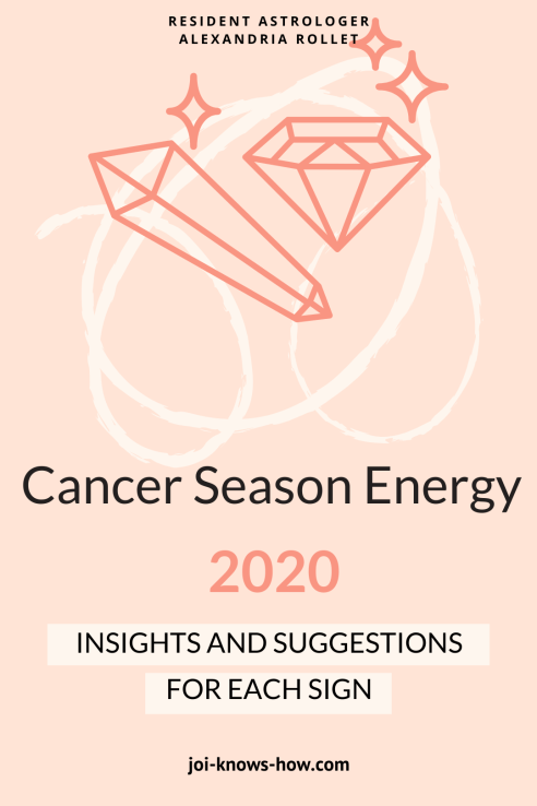 Cancer Season   Cancer   June 2020 Astrological Horoscopes   Affirmations   multi-passionate creatives   Joi Knows How blog