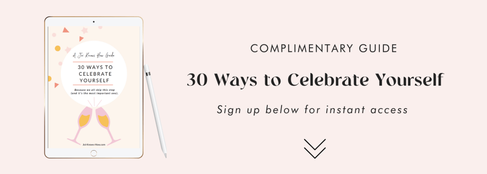 30 ways to celebrate yourself download the guide graphic