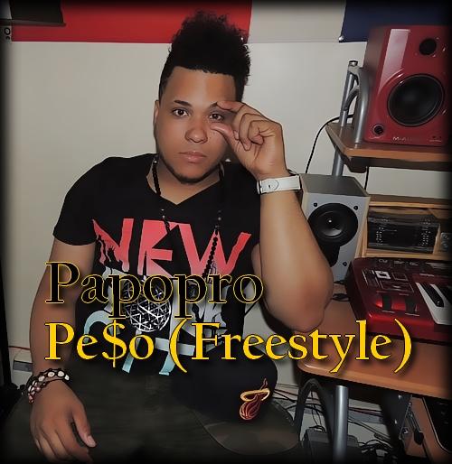 Papopro - Pe$o (Freestyle) (prod.papopro)