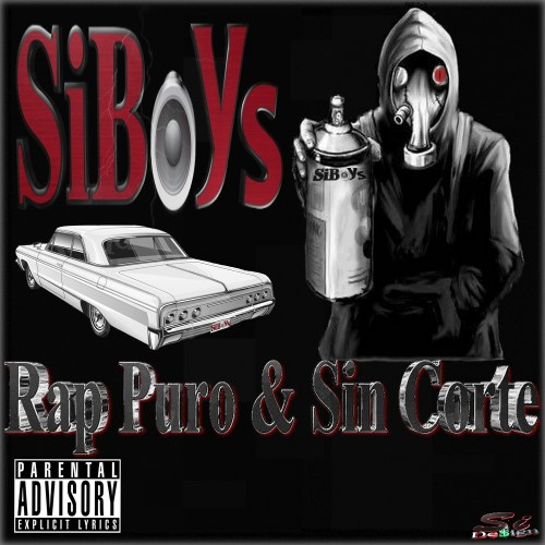 SiBoys - Rap Puro & Sin Corte (2015) By SiDe$ign