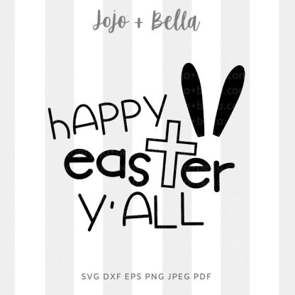 Happy Easter Y'all Svg - Easter cut file for cricut and silhouette