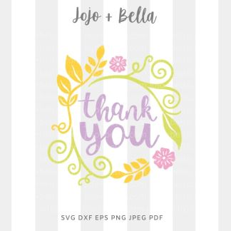 Thank you flower wreath Svg - flowers/wreaths cut file for cricut and silhouette
