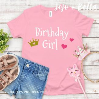birthday girl svg - cut file for Cricut and Silhouette