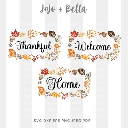 Fall leaf thanksgiving signs- home - welcome - thankful Svg - fall cut file for cricut and silhouette