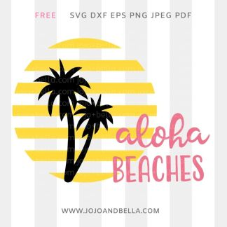 free Aloha Beaches Svg file for cricut and silhouette crafting