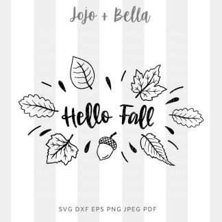 hello fall leaves Svg - fall cut file for cricut and silhouette