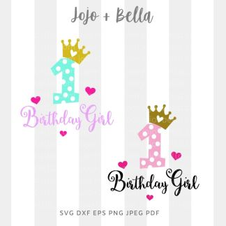 1st birthday svg - cut file for Cricut and Silhouette