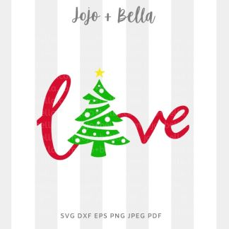 Love Christmas SVG - Christmas cut file for cricut and silhouette