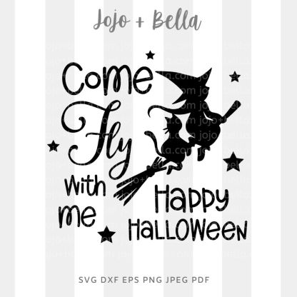 Come fly with me Svg - halloween cut file for cricut and silhouette