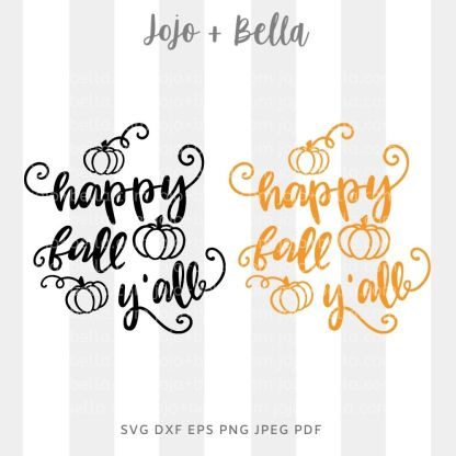 Happy Fall Y'all Svg - fall cut file for cricut and silhouette