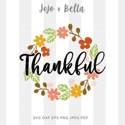 Thankful flower wreath Svg - fall cut file for cricut and silhouette