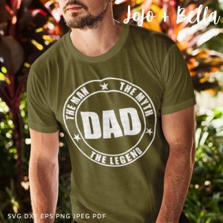 DAD The Man The Myth The Legend Svg - A cute cut file for cricut and silhouette
