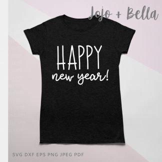 HAPPY NEW YEAR WHITE SVG - New Years cut file for Cricut and Silhouette