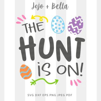 The hunt is on svg png for cricut, silhouette and sublimation