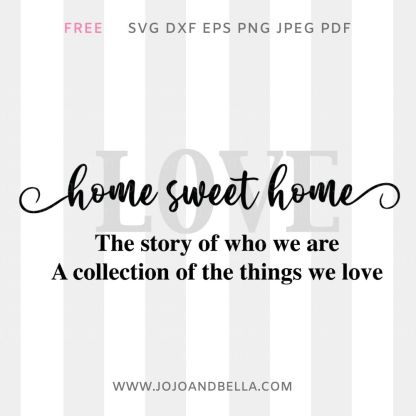 Free Home Sweet Home Sign Svg cut file for Cricut and Silhouette Crafting