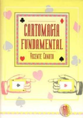 Cartomagia Fundamental de Vicente Canuto