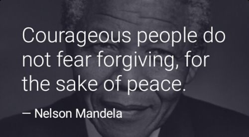 Courageous People do not fear forgiving