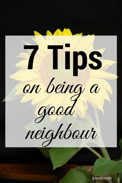 Seven Tips on Being a Good Neighbour