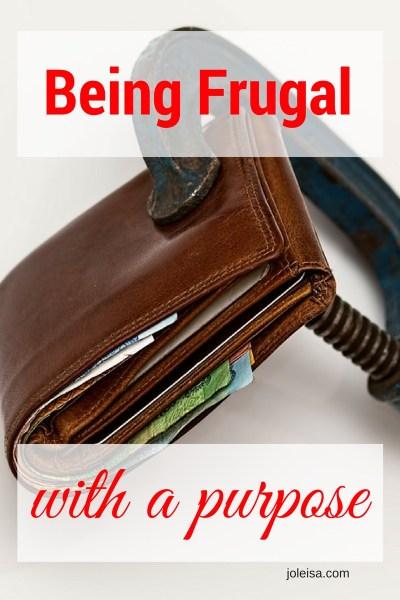 Being Frugal But With a Purpose