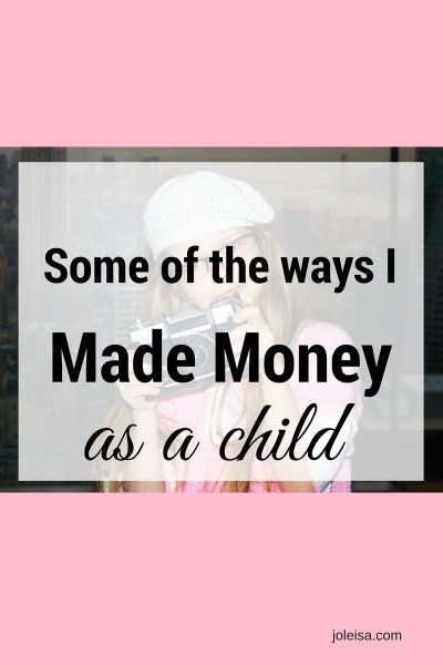 Some of the Ways I saved Money as a Child