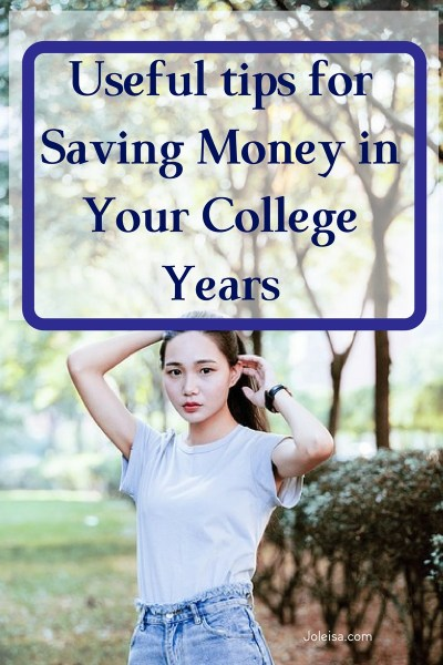 Helpful tips for Saving Money in your College Years