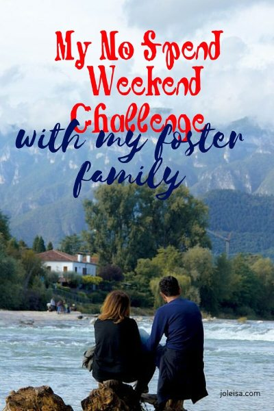 My no Spend Weekend Challenge with my Foster Family