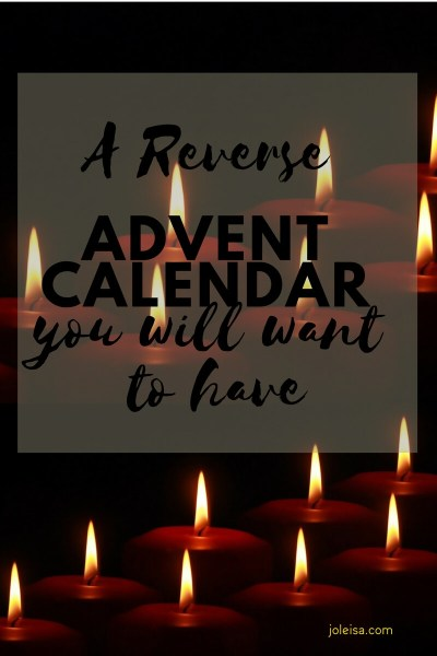 A Reverse Advent Calendar you will Want to Participate in