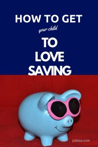 This gives you several ways to get your child to love saving up for purchases they want. Why not encourage frugal living too.
