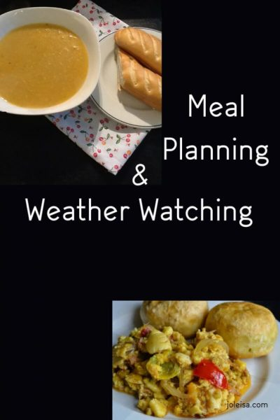 Meal Planning and Weather Watching